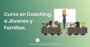Curso en Coaching a Jóvenes y Familias